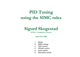 PID Tuning using the SIMC rules Sigurd Skogestad