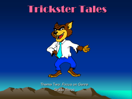 Focus on Genre: Trickster Tales
