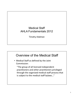 Overview of the Medical Staff - The American Health Lawyers