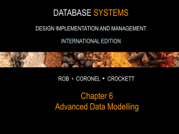 DATABASE SYSTEMS Chapter 6 Advanced Data Modelling