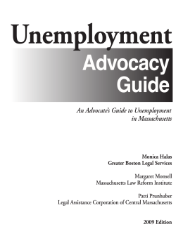 An Advocate`s Guide to Unemployment in Massachusetts