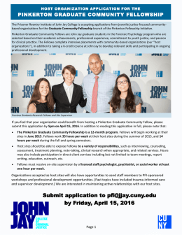 Submit application to pfi@jjay.cuny.edu by Friday, April 15, 2016