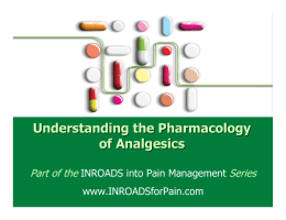 Understanding the Pharmacology of Analgesics