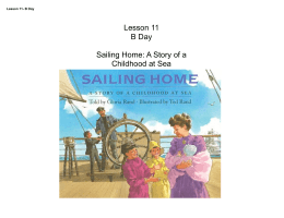 Lesson 11 B Day Sailing Home: A Story of a Childhood at Sea