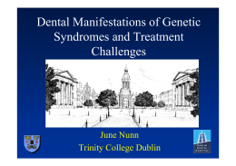 Dental Manifestations of Genetic Syndromes and Treatment