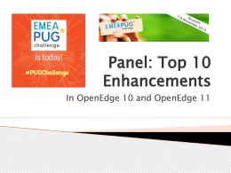Panel: Top 10 Enhancements