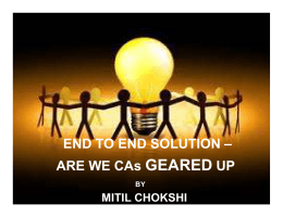END TO END SOLUTION – ARE WE CAs GEARED UP
