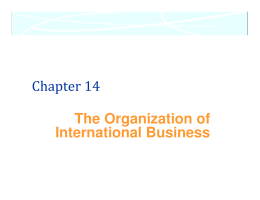 Chapter 14 The Organization of International Business