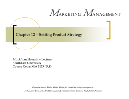Chapter 12 – Setting Product Strategy MARKETING MANAGEMENT