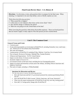 Final Exam Review Sheet – U.S. History B Unit 5: The Common Good
