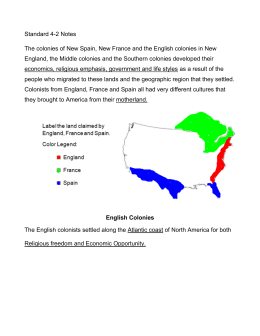 Standard 4-2 Notes The colonies of New Spain, New France and the
