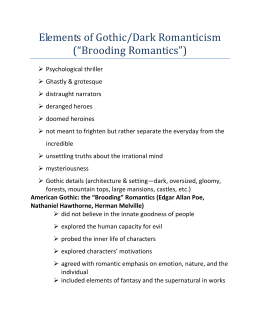 "Elements of Gothic/Dark Romanticism (""Brooding"