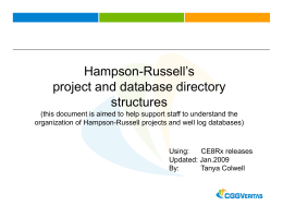 H R ll` Hampson-Russell`s project and database directory structures