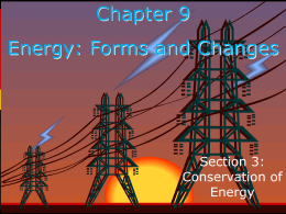 Chapter 9 Energy: Forms and Changes