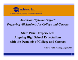 American Diploma Project: Preparing All Students for College and