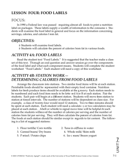 LESSON FOUR: FOOD LABELS FOCUS: OBJECTIVES: ACTIVITY