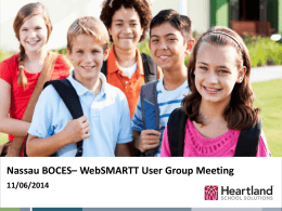 Nassau BOCES– WebSMARTT User Group Meeting