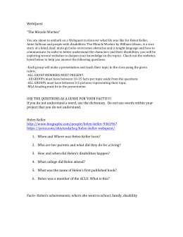 "WebQuest ""The Miracle Worker"" USE THE QUESTIONS AS A"