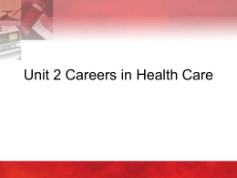Unit 2 Careers in Health Care