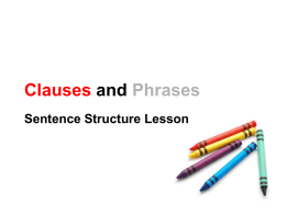 Clauses and Phrases PPT - The Syracuse City School District