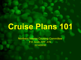 Cruise Plans - Northern Interior Cruising Committee
