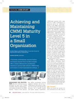 Achieving and Maintaining CMMI Maturity Level 5 in a Small