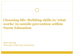 Choosing life: Building skills in `what works` in suicide prevention