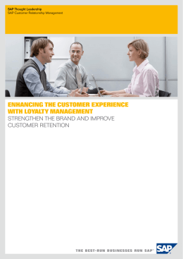 Enhancing thE customEr ExpEriEncE with LoyaLty