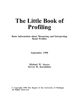 The Little Book of Profiling - University of Michigan Transportation
