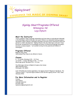 Signing Smart Programs Offered