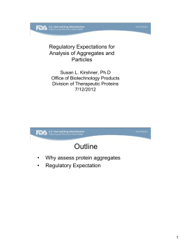 Regulatory Expectations for Analysis of Aggregates and Particles