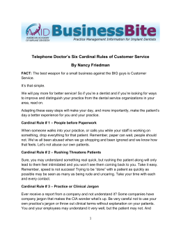 Telephone Doctor`s Six Cardinal Rules of Customer Service