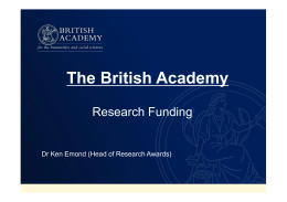 The British Academy Research Funding Presentation: Dr Ken Emond