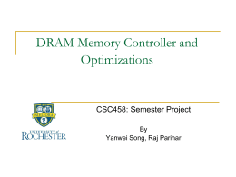 DRAM Memory Controller and Optimizations