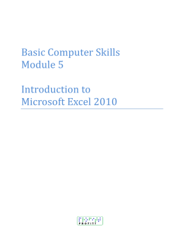 Basic Computer Skills Module 5 Introduction to Microsoft Excel 2010