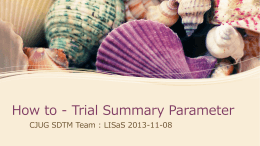How to - Trial Summary Parameter