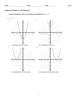 Algebra II B Quiz 4.1-4.4 Make-up