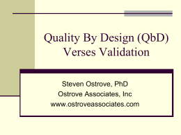 Quality By Design (QbD) Verses Validation