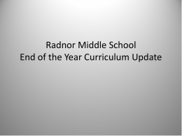 Radnor Middle School End of the Year Curriculum Update