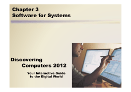 Discovering Computers 2012 Chapter 3 Software for Systems