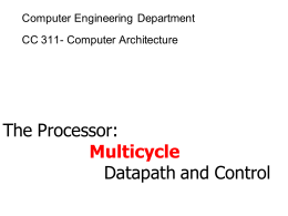 The Processor: Multicycle Datapath and Control