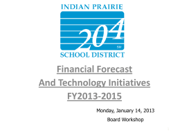 Financial Forecast And Technology Initiatives FY2013