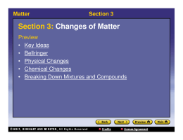 Section 3: Changes of Matter