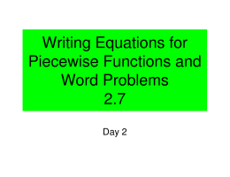 Writing Equations for Piecewise Functions and Word Problems 2.7