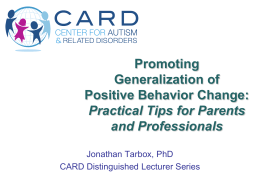 Promoting Generalization of Positive Behavior Change