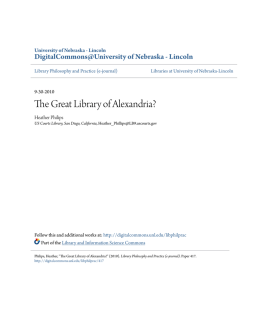 The Great Library of Alexandria? - DigitalCommons@University of