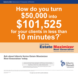 Ask about Liberty Series Estate Maximizer Next Generation® today.