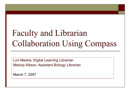 Faculty and Librarian Collaboration Using Compass