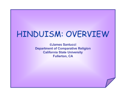 hinduism: overview - California State University, Fullerton