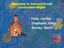 Welcome to Second Grade Curriculum Night!